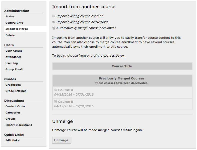 "A screen capture showing there the button for ""Unmerge"" is located within the ""import & Merge"" options within ""Course Settings""."